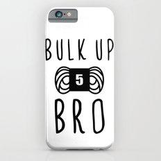 bulk up bro funny yarn knit crochet Slim Case iPhone 6s