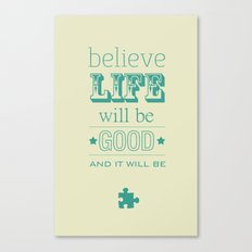 Believe Life Canvas Print