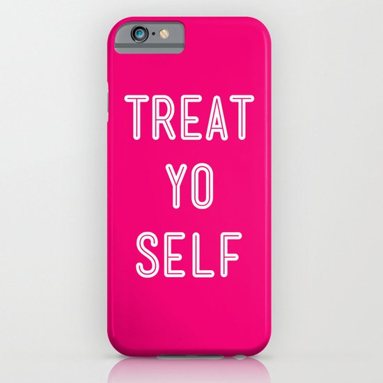 Treat Yo Self Pink- Parks and Recreation iPhone & iPod Case