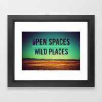 Open Spaces Wild Places Framed Art Print
