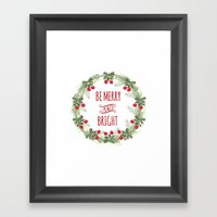 Be Merry And Bright Framed Art Print