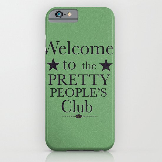 Where have all the pretty people gone? iPhone & iPod Case