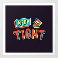 TIGHT Art Print