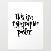 This Is A Typographic Po… Art Print