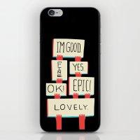 Im Good. Fine. Yes. OK! … iPhone & iPod Skin