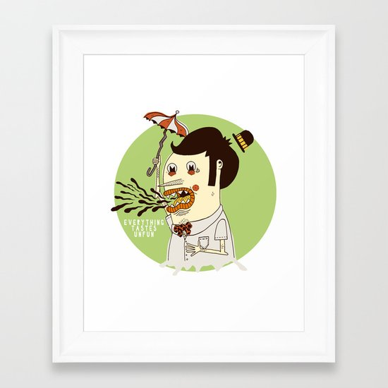 Everything Tastes Unfun Framed Art Print