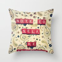 Note to Self Throw Pillow
