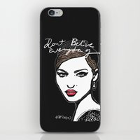 Don't believe everything  iPhone & iPod Skin