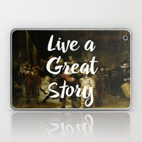 LIVE A GREAT STORY Laptop & iPad Skin