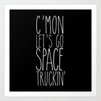 Space Truckin' Art Print