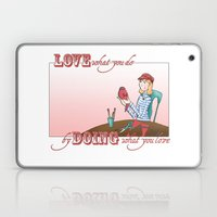 Love what you Do... Laptop & iPad Skin