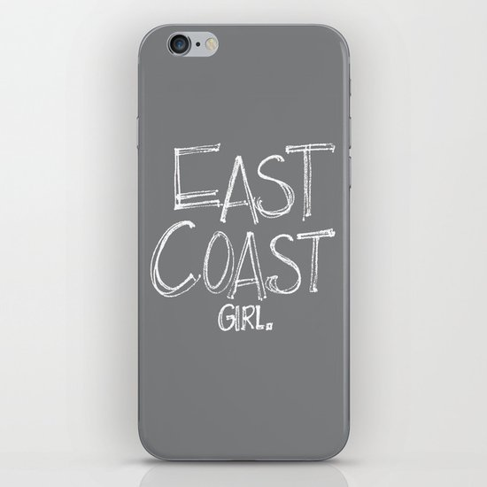 East Coast, Girl. iPhone & iPod Skin