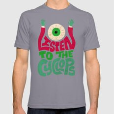 Listen To The Cyclops Mens Fitted Tee Slate SMALL