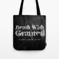 Death Wish Granted. Tote Bag