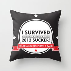 I SURVIVED 2012 SUCKER 2 Throw Pillow