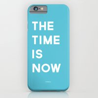 THE TIME IS NOW iPhone 6 Slim Case