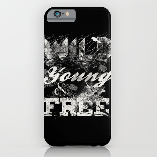 WILD YOUNG AND FREE iPhone & iPod Case