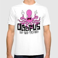 Octopus Has No Friends Mens Fitted Tee White SMALL