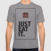 JUST EAT IT... BURGER Mens Fitted Tee Athletic Grey SMALL
