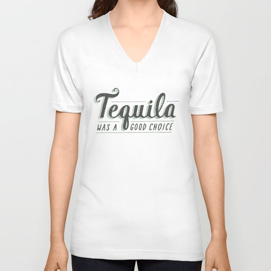 Tequila Was a Good Choice V-neck T-shirt
