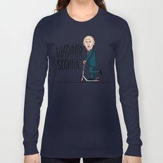Vlad Scootin Long Sleeve T-shirt