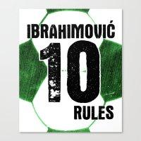 Ibrahimovic 10 Rules Canvas Print