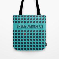 Enemy Among Us II Tote Bag