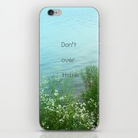 Don't Over Think iPhone & iPod Skin