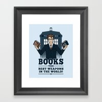 The Best Weapons In The … Framed Art Print