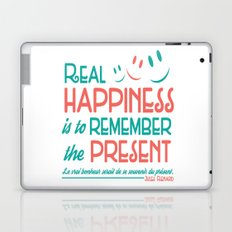 Real Happiness Is To Remember The Present. Laptop & iPad Skin