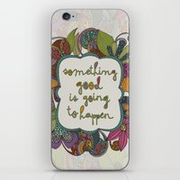 Something Good Is Going … iPhone & iPod Skin