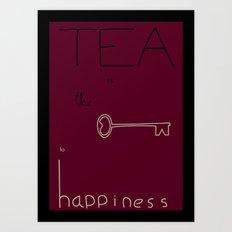 Tea is the Key to Happiness Art Print