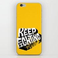 Keep Fighting iPhone & iPod Skin