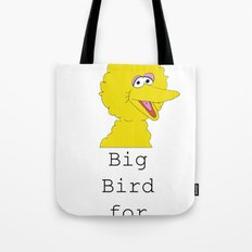 Big Bird for Obama!  Tote Bag