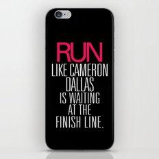 Run like Cameron Dallas is waiting at the Finish line iPhone & iPod Skin