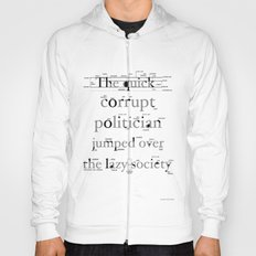 The Quick Corrupt Hoody