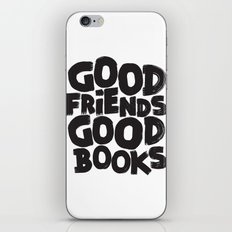 GOOD FRIENDS GOOD BOOKS iPhone & iPod Skin