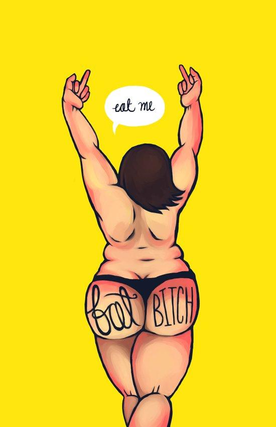 Fat Bitch Art Print