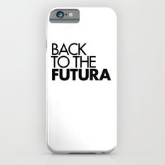 Back to the Futura Slim Case iPhone 6s