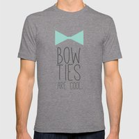 Bow Ties are Cool Mens Fitted Tee Tri-Grey SMALL
