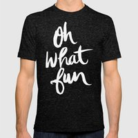 OH WHAT FUN Mens Fitted Tee Tri-Black SMALL