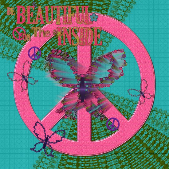 Butterflies and Peace Beautiful on the Inside Art Print