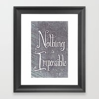 Nothing Is Impossible Mo… Framed Art Print
