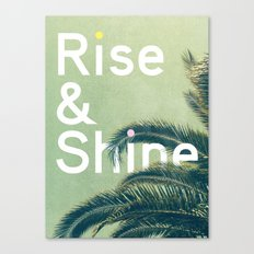 Rise & Shine Canvas Print