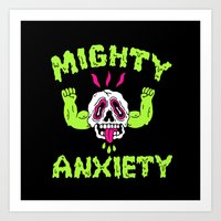 Mighty Anxiety Art Print