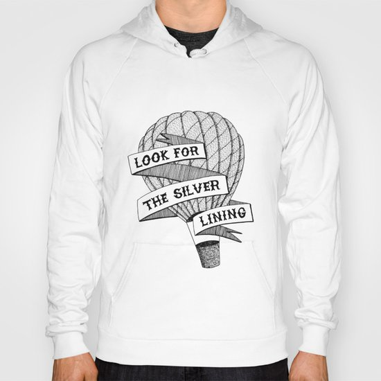 Look for the silver lining Hoody