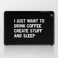 I Just Want To Drink Cof… iPad Case