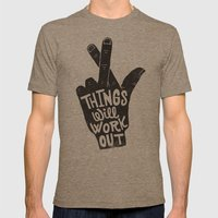 THINGS WILL WORK OUT Mens Fitted Tee Tri-Coffee SMALL