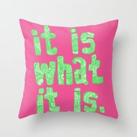 What It Is Pink Throw Pillow