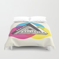Seeing is Believing Duvet Cover